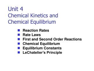 Unit 4 Chemical Kinetics and Chemical Equilibrium