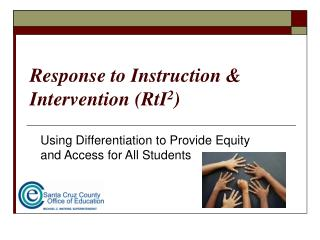 Response to Instruction & Intervention (RtI 2 )