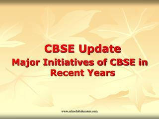CBSE Update Major Initiatives of CBSE in Recent Years