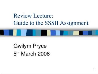 Review Lecture:  Guide to the SSSII Assignment