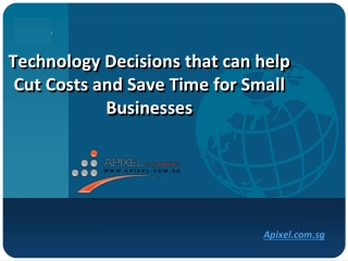 Technology decisions that can help cut costs and save time f