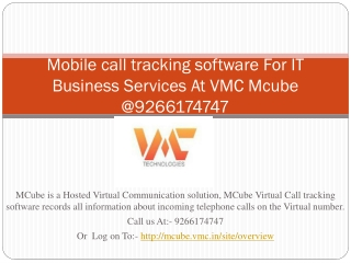Mobile call tracking software For IT Business Services