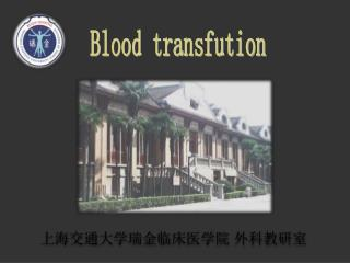 Blood transfution