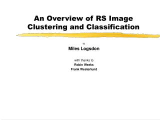 An Overview of RS Image Clustering and Classification