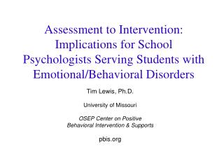 Assessment to Intervention: Implications for School Psychologists Serving Students with Emotional/Behavioral Disorders