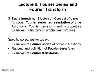 Lecture 8: Fourier Series and Fourier Transform