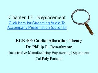 Chapter 12 - Replacement Click here for Streaming Audio To Accompany Presentation (optional)