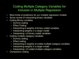 Coding Multiple Category Variables for Inclusion in Multiple Regression