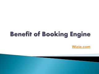 benefit of Booking Engine