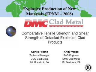 Comparative Tensile Strength and Shear Strength of Detaclad Explosion Clad Products
