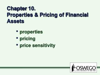 Chapter 10. Properties & Pricing of Financial Assets