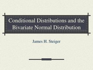 Conditional Distributions and the Bivariate Normal Distribution