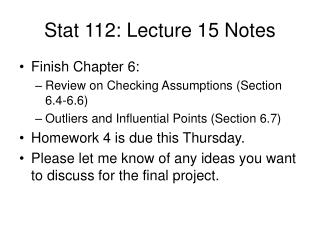 Stat 112: Lecture 15 Notes