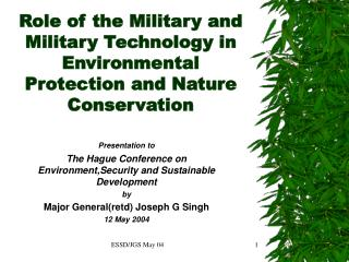 Role of the Military and Military Technology in Environmental Protection and Nature Conservation
