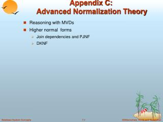 Appendix C:   Advanced Normalization Theory