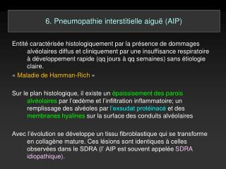 6. Pneumopathie interstitielle aiguë (AIP)