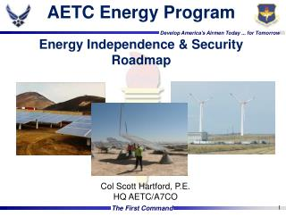 AETC Energy Program Energy Independence & Security Roadmap