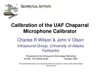 Calibration of the UAF Chaparral Microphone Calibrator