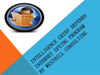 Intelligence chief defends Internet spying program  westhill