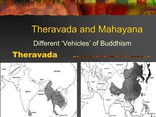 Theravada and Mahayana