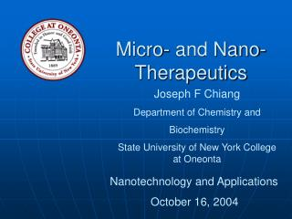 Micro- and Nano- Therapeutics