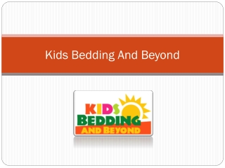 Kids Bedding And Beyond For Your Kids