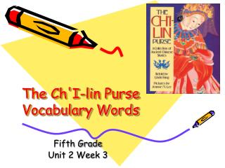The Ch'I-lin Purse  Vocabulary Words