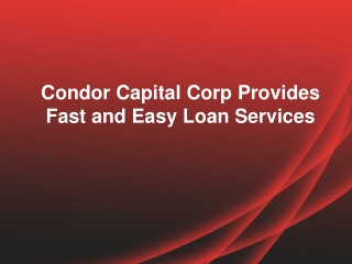 Condor Capital Corp | Condor Capital Corp Reviews