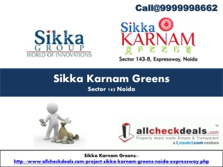 Sikka Karnam Greens Stylish Apartments Noida