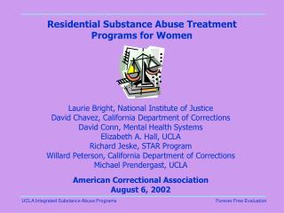 Residential Substance Abuse Treatment Programs for Women