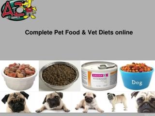 Complete Pet Food & Vet Diets online