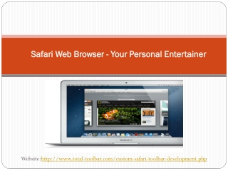 Safari Web Browser - Your Personal Entertainer