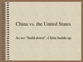China vs. the United States