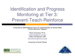 Identification and Progress Monitoring at Tier 3:   Prevent-Teach-Reinforce