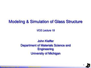 Modeling  Simulation of Glass Structure  VCG Lecture 19