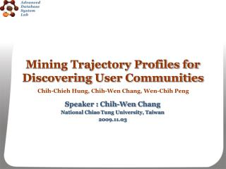 Mining Trajectory Profiles for Discovering  User Communities