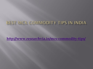 Best Commodity Tips in India