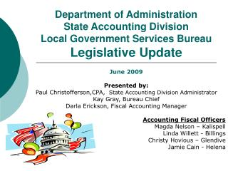 Department of Administration State Accounting Division Local Government Services Bureau Legislative Update