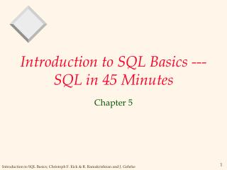 Introduction to SQL Basics --- SQL in 45 Minutes