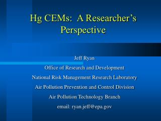 Hg CEMs:  A Researcher's Perspective