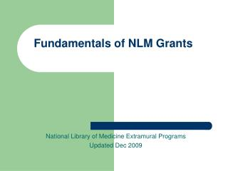 Fundamentals of NLM Grants