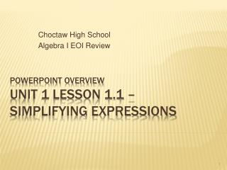 PowerPoint Overview Unit 1 Lesson 1.1   Simplifying Expressions