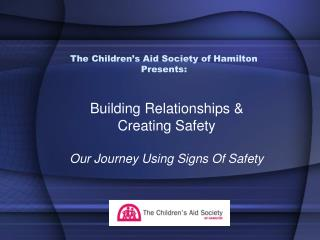 The Children's Aid Society of Hamilton Presents: