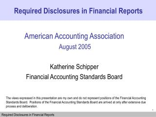 American Accounting Association   August 2005  Katherine Schipper Financial Accounting Standards Board
