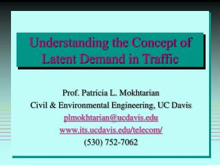 Understanding the Concept of Latent Demand in Traffic