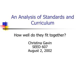 An Analysis of Standards and Curriculum