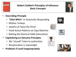 Robert Cialdini s Principles of Influence:  Basic Concepts