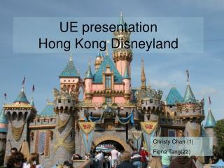 UE presentation Hong Kong Disneyland