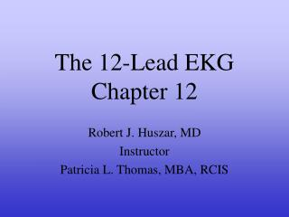 The 12-Lead EKG Chapter 12