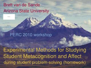 Experimental Methods for Studying Student Metacognition and Affect